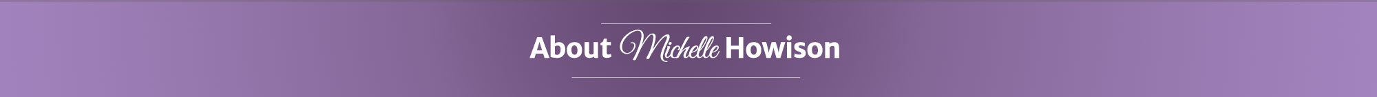 About Michelle Howison